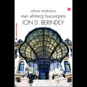 afis_Mari-arhitecti-bucuresteni_Ion-D.-Berindey-m